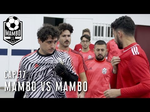 MAMBO VS MAMBO | CAP. 17 | MAMBO FC