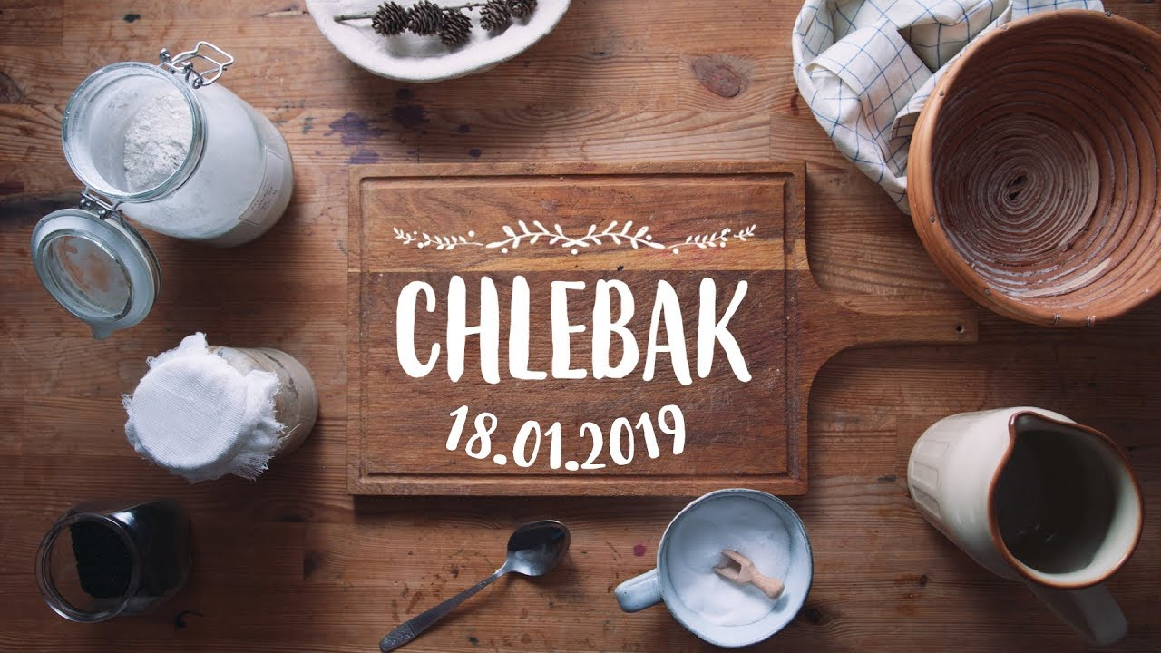 Chlebak [#415] 18.01.2019