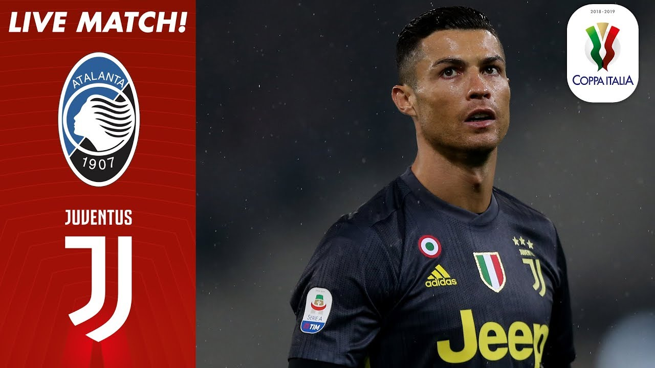 Atalanta vs Juventus LIVE | Full Match Live! | Coppa Italia 2018/19