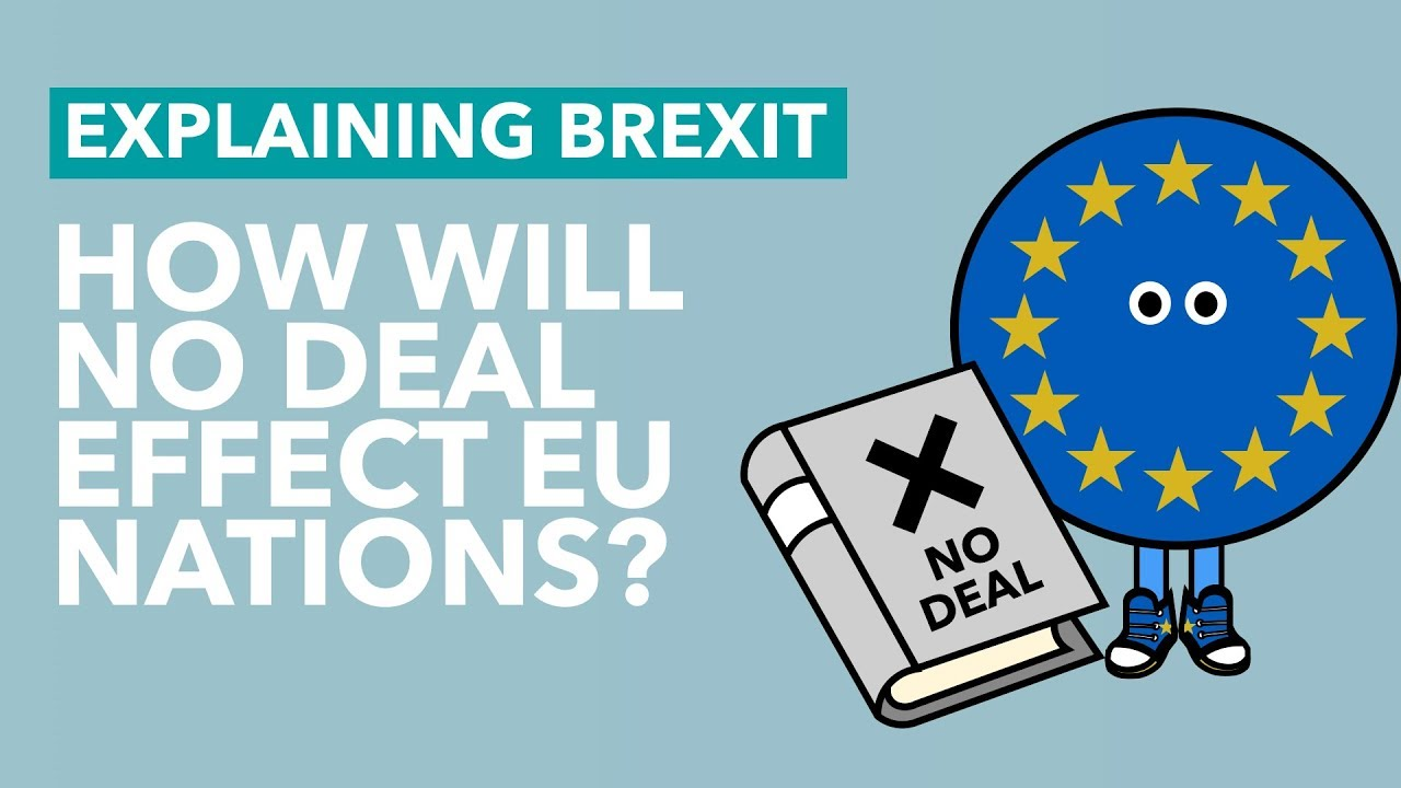How Will No Deal Affect the EU? – Brexit Explained