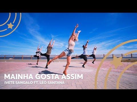 Mainha Gosta Assim – Ivete Sangalo ft. Léo Santana – Lore Improta | Coreografia