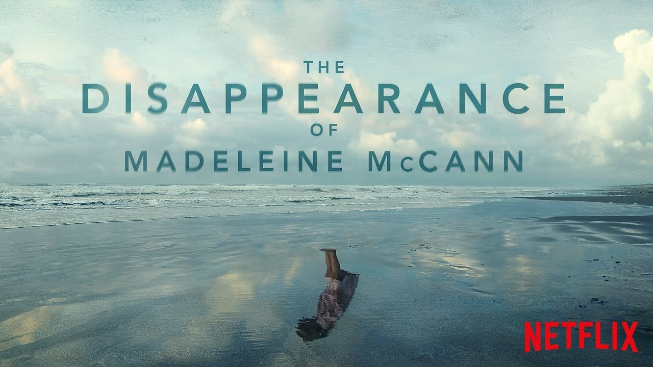 The Disappearance of Madeleine McCann | Official Trailer [HD] | Netflix