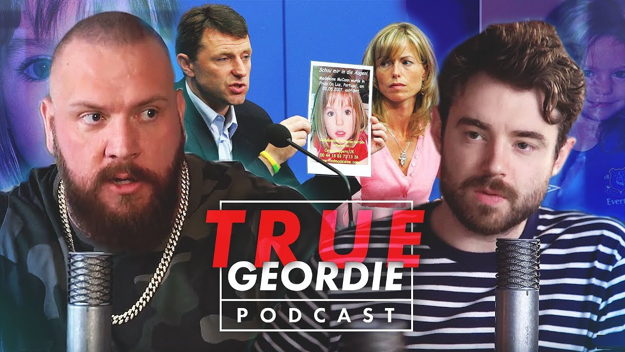 Disappearance of Madeleine McCann | True Geordie Podcast #112