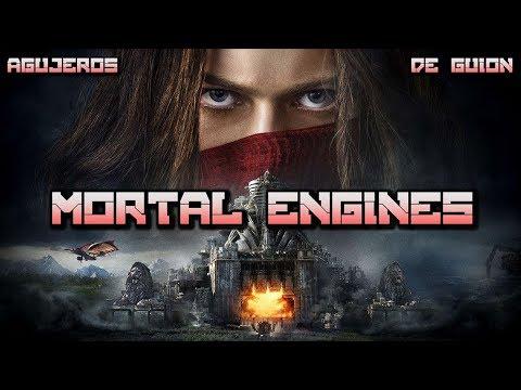 Agujeros de Guión: MORTAL ENGINES