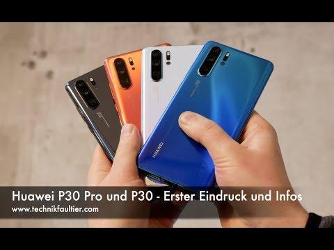 Huawei P30 Pro und P30 – Erster Eindruck und Infos