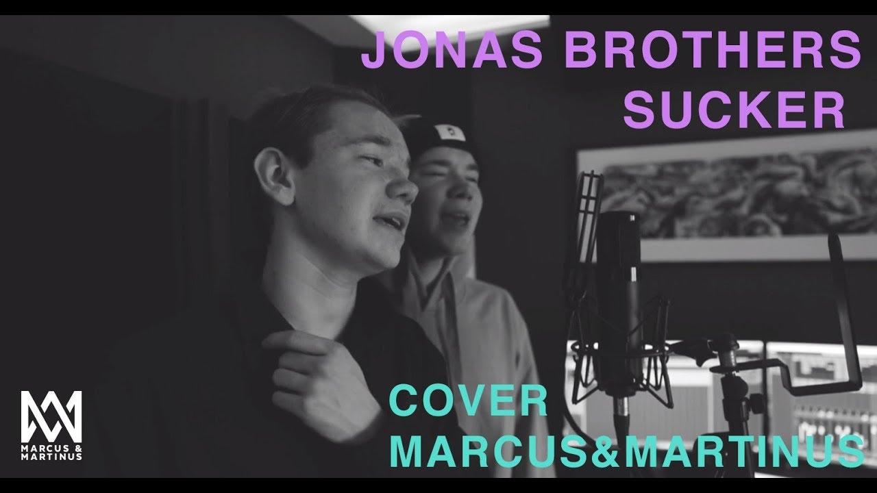 Jonas Brothers – Sucker (Marcus&Martinus cover)