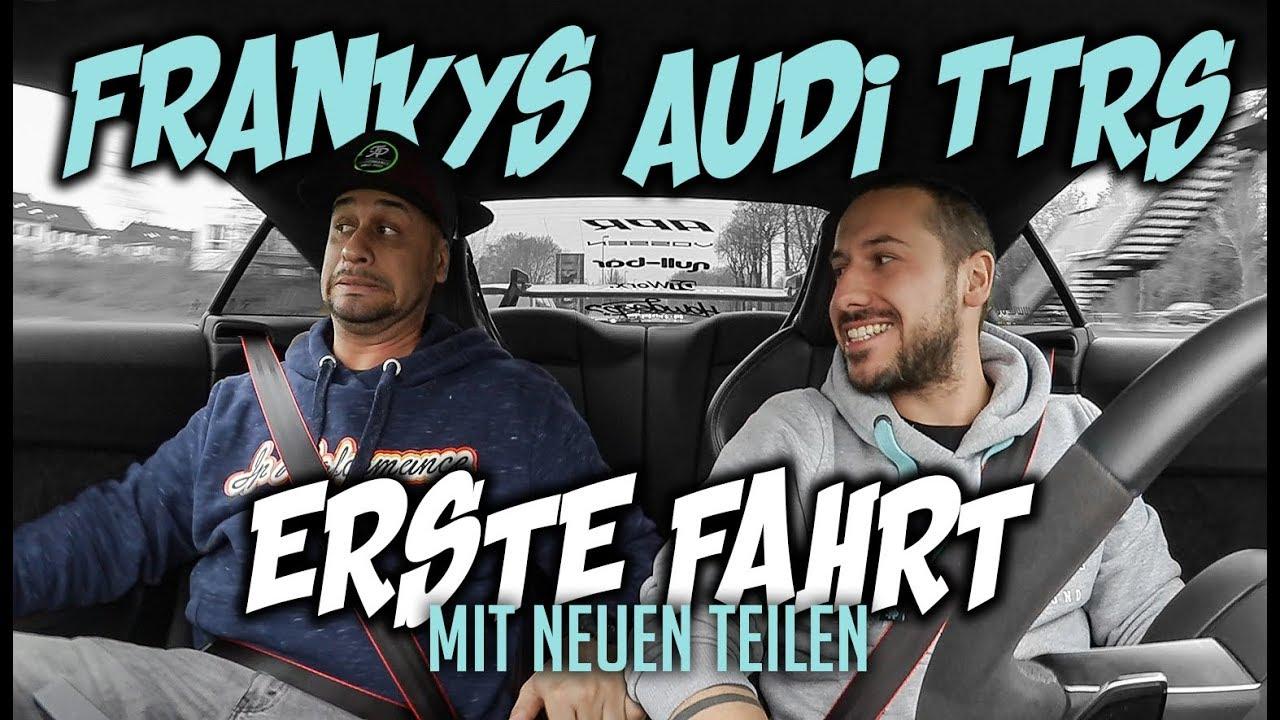 JP Performance – Frankys Audi TTRS | Erste Fahrt mit neuen Teilen