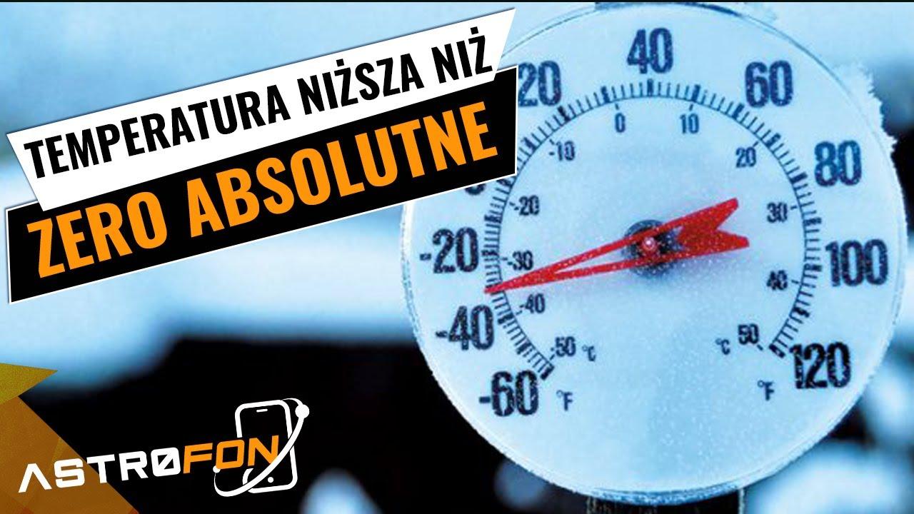 Temperatura niższa niż zero absolutne – AstroFon