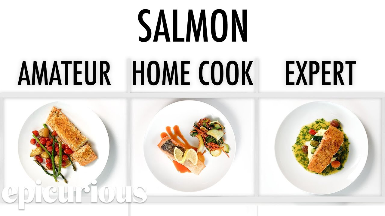 4 Levels of Salmon: Amateur to Food Scientist | Epicurious