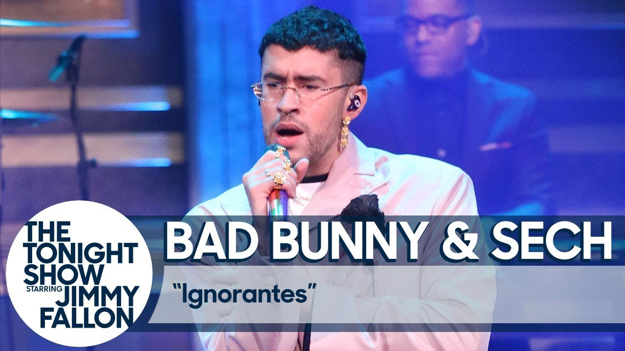 Bad Bunny & Sech: Ignorantes