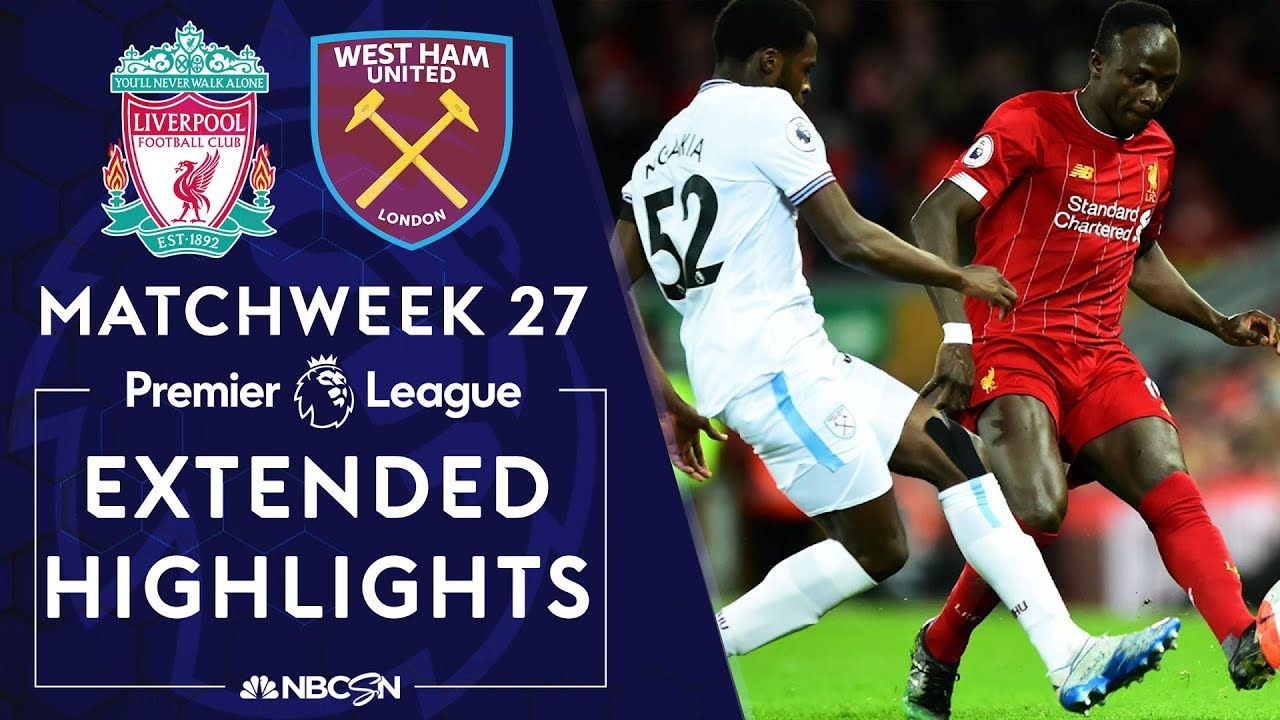 Liverpool v. West Ham United | PREMIER LEAGUE HIGHLIGHTS | 2/24/2020 | NBC Sports