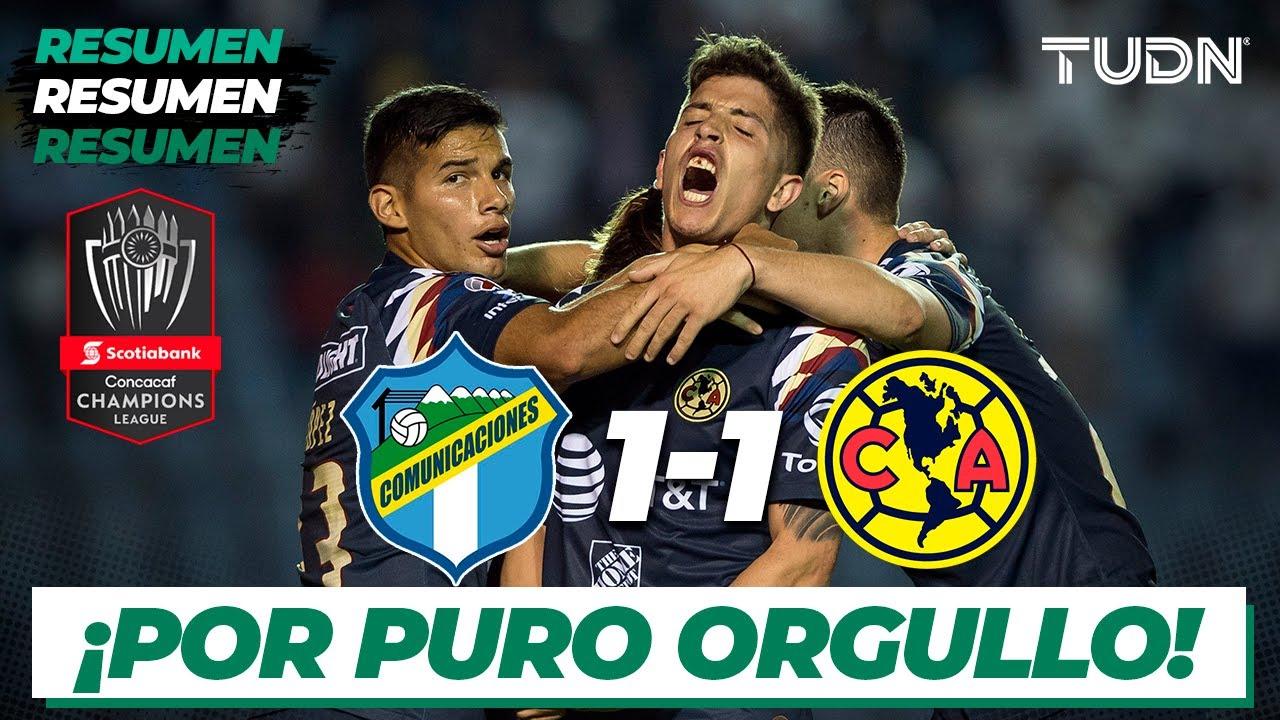 Resumen y Goles  Comunicaciones 1 – 1 América   Concacaf Champions League   TUDN