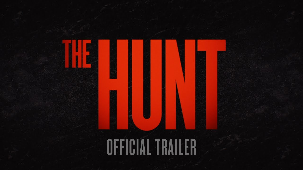 The Hunt – Official Trailer [HD]