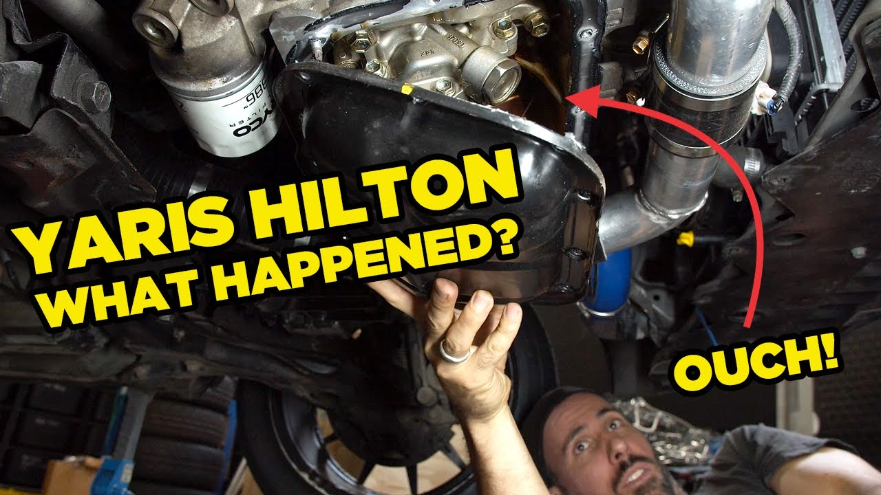 Yaris Hilton – What went wrong? (Engine Inspection)