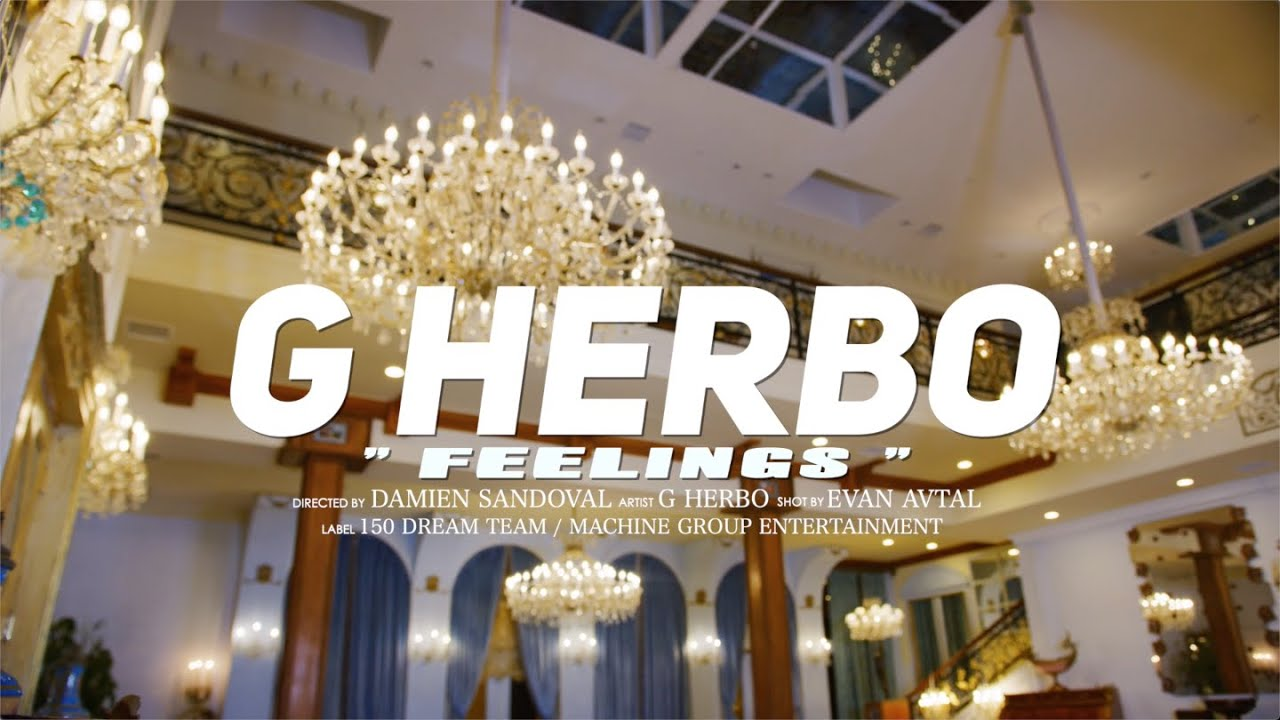 G Herbo – Feelings (Official Music Video)