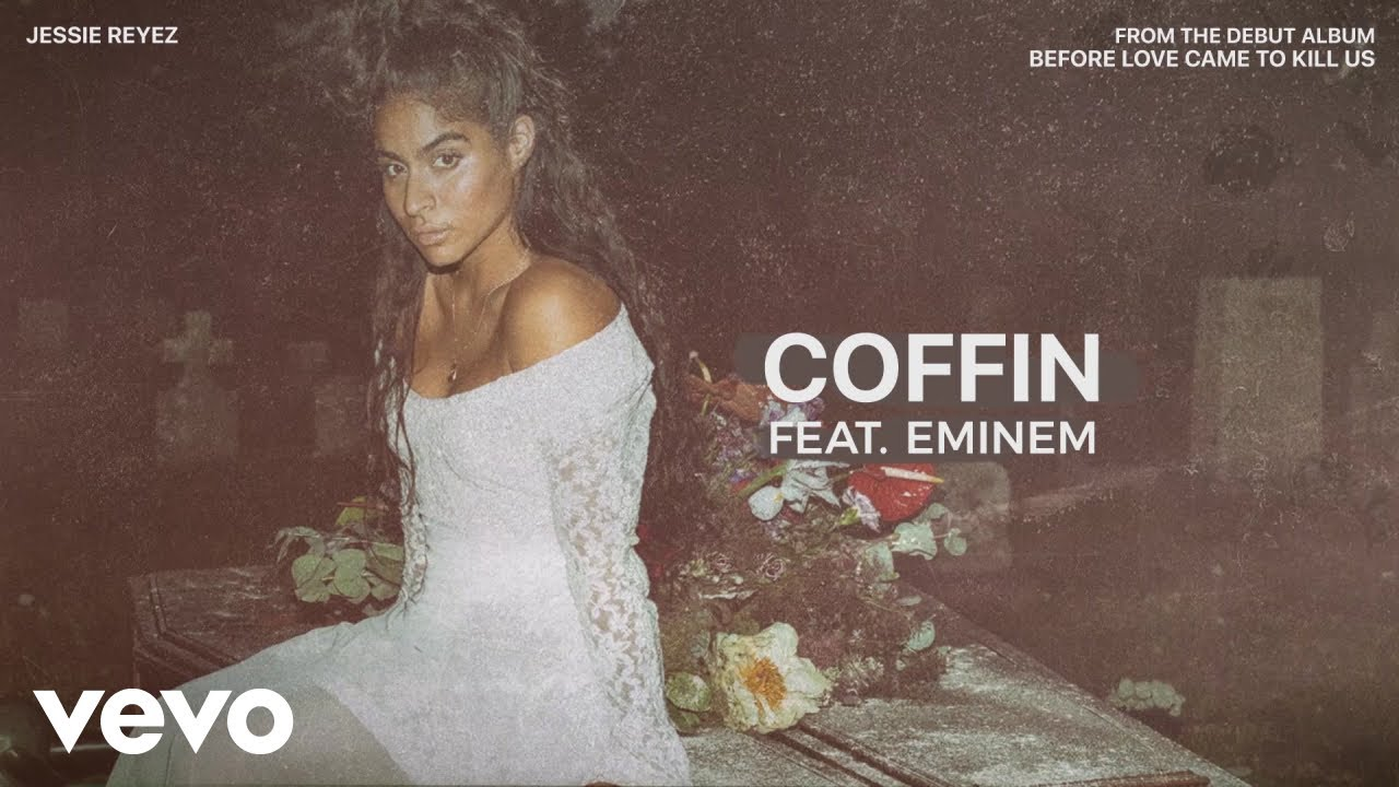 Jessie Reyez – COFFIN (Audio) ft. Eminem