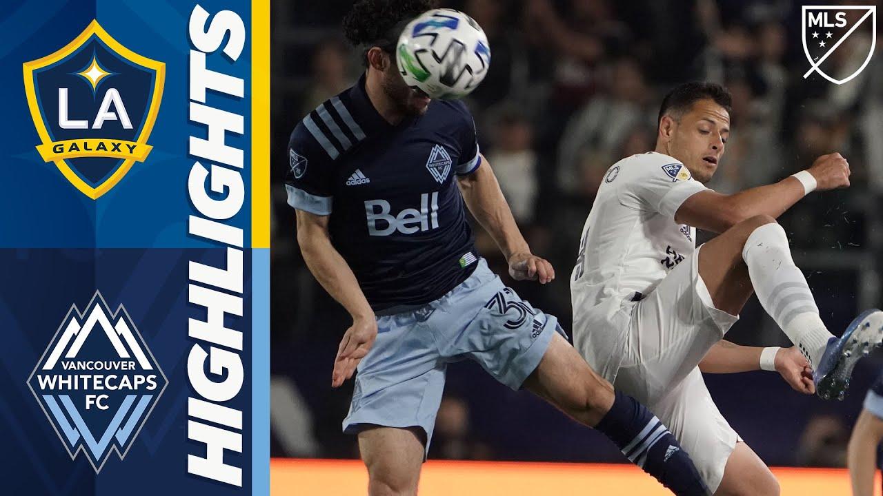 LA Galaxy vs. Vancouver Whitecaps | Can Chicharito Make An Impact On Home Debut? | MLS HIGHLIGHTS