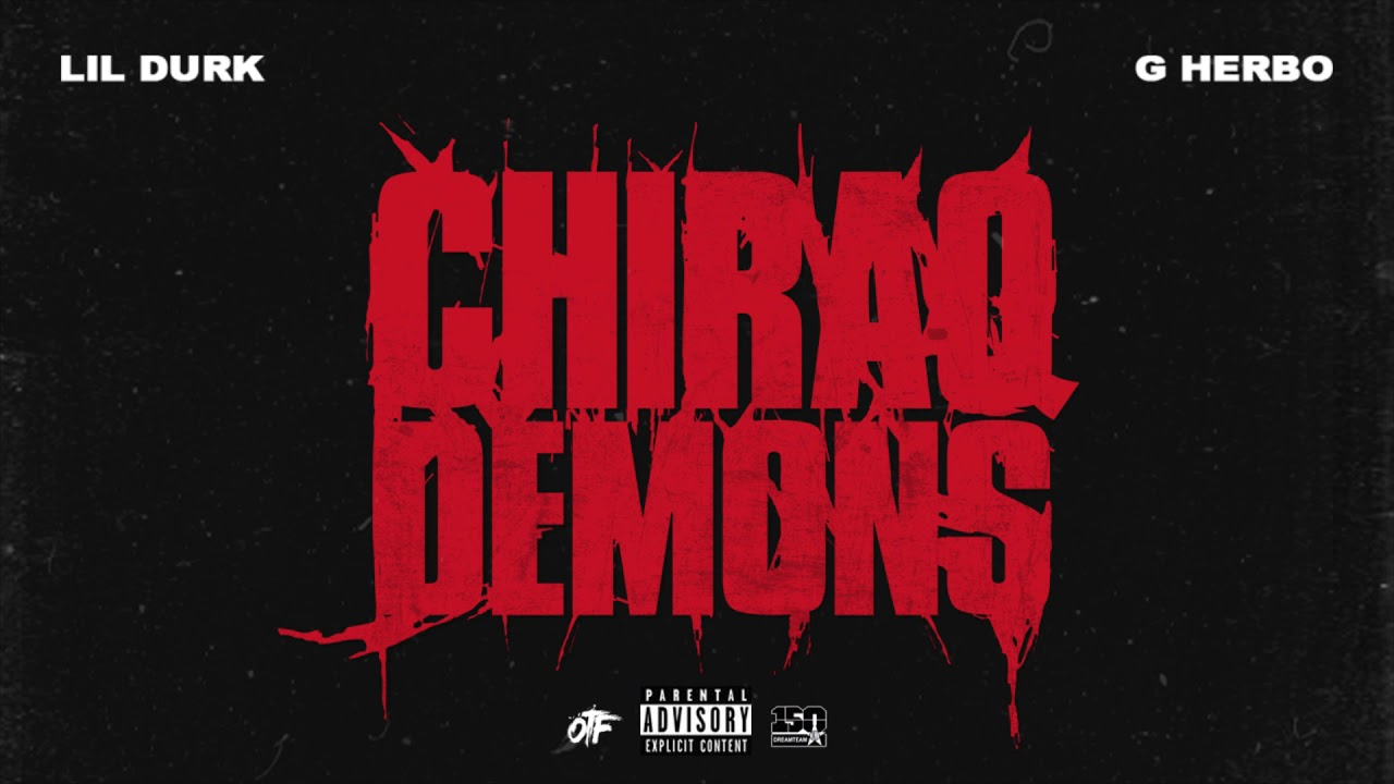 Lil Durk – Chiraq Demons feat. G Herbo (Official Audio)