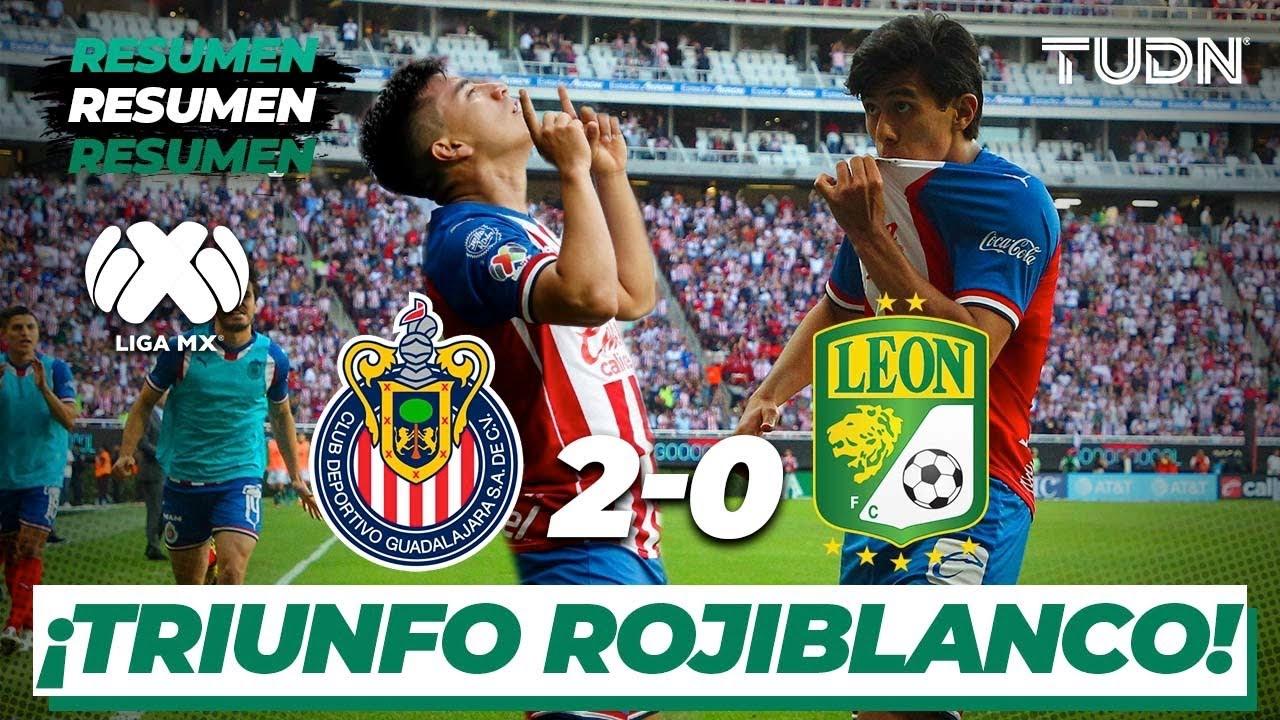 Resumen y Goles | Chivas 2 – 0 León | Liga Mx Clausura 2020 – Jornada 8 | TUDN