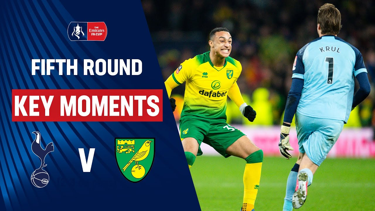 Tottenham Hotspur vs Norwich City | Key Moments | Fifth Round | Emirates FA Cup 19/20