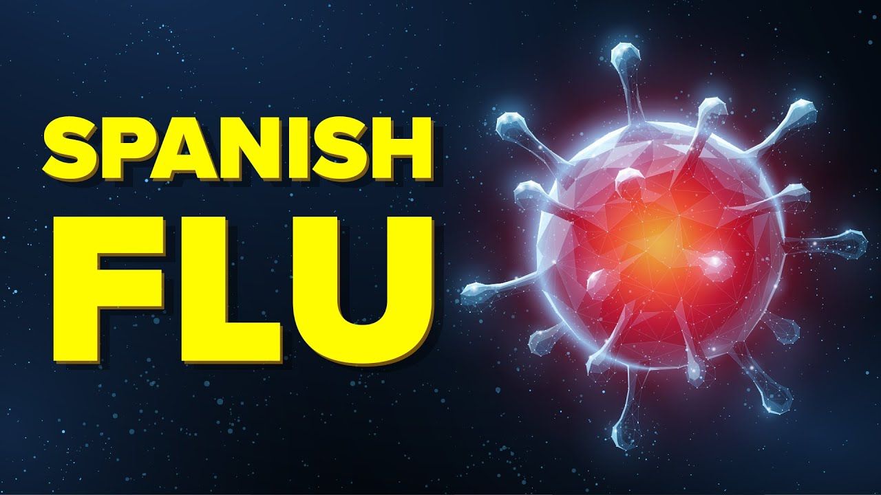 Why Spanish Flu Killed Over 50 Million People – Deadliest Plague in Modern History