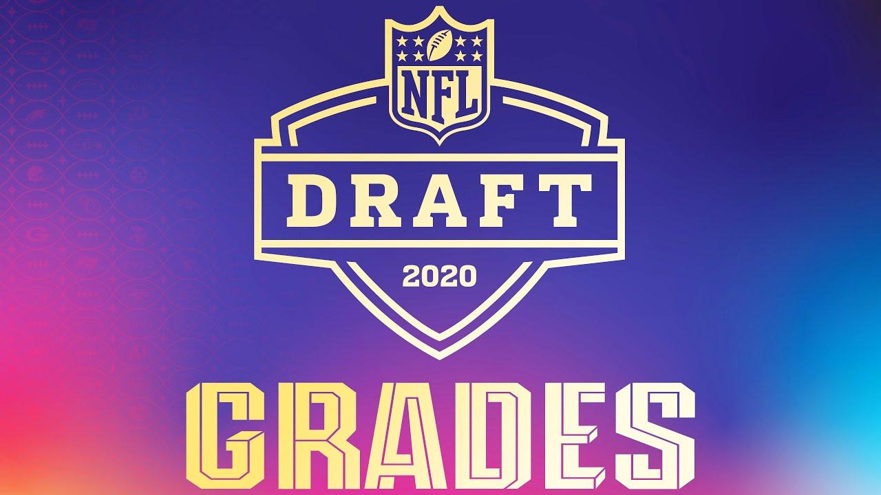 2020 NFL Draft Grades