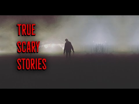 4 Short True Scary Stories