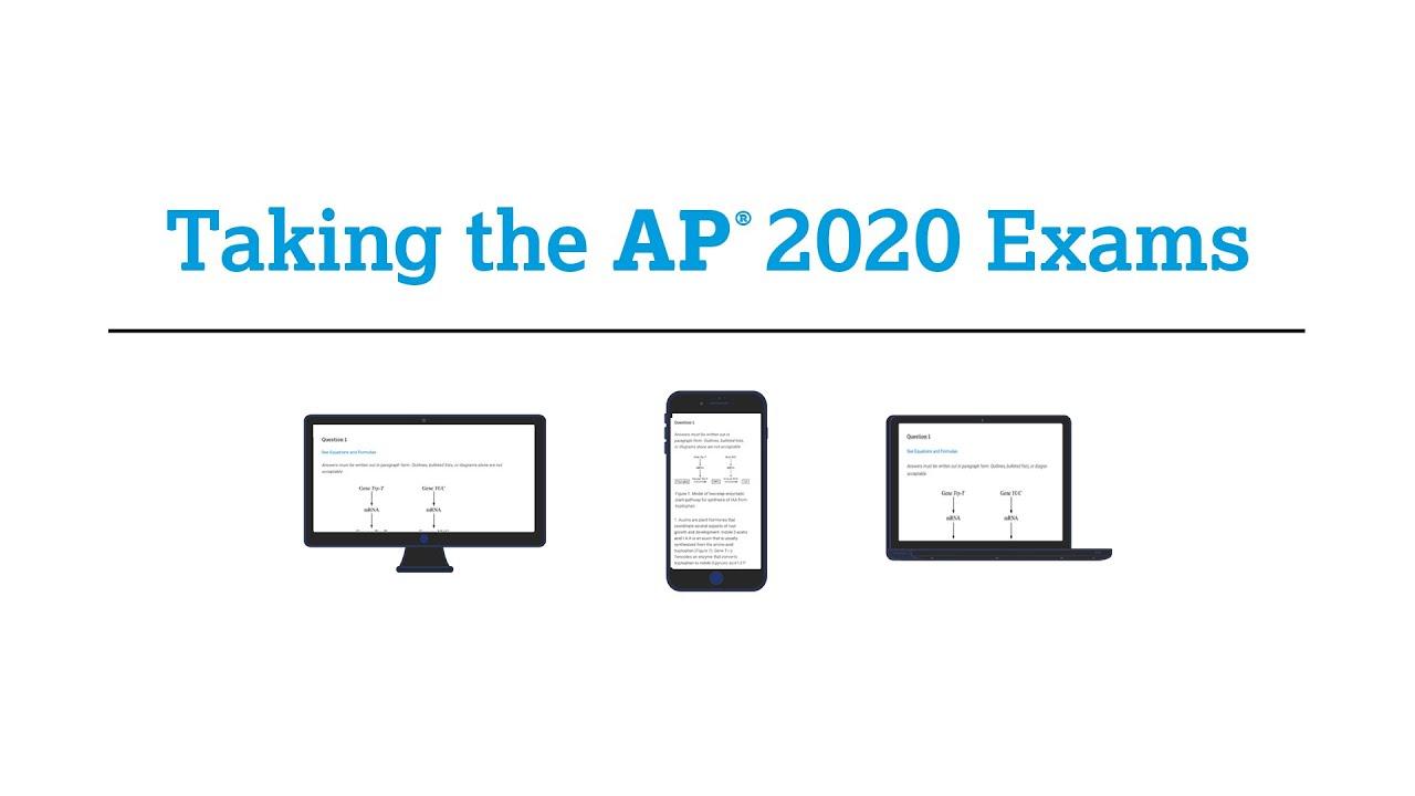 AP 2020 Exams: Exam Walkthrough