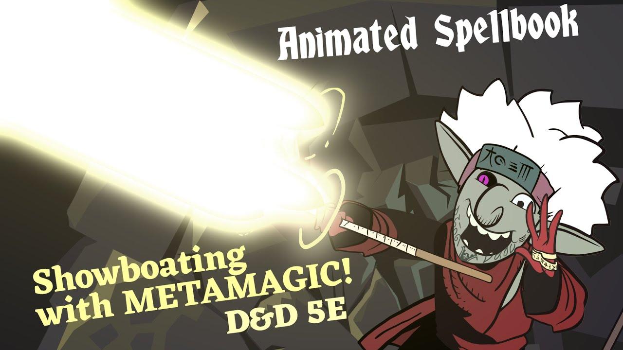 Animated Spellbook: Flexing with metamagic 5E DND