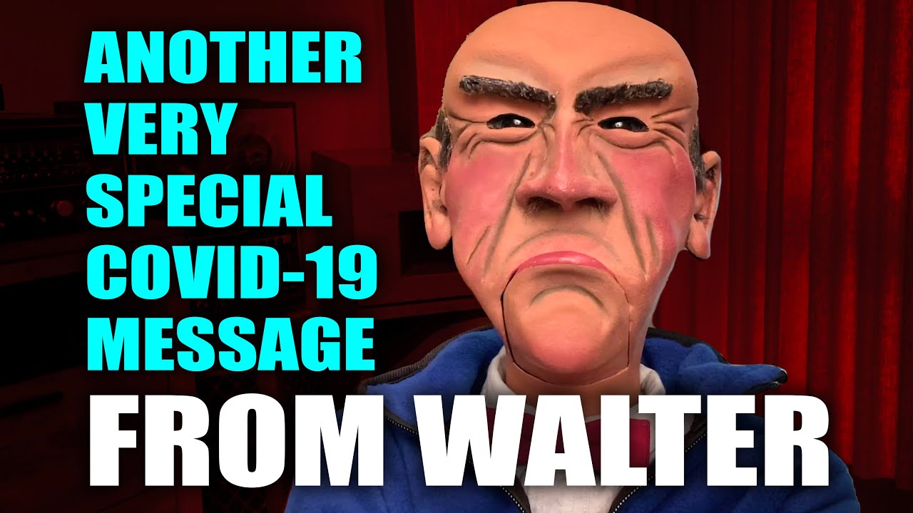 Another Very Special COVID-19 Message From Walter | JEFF DUNHAM