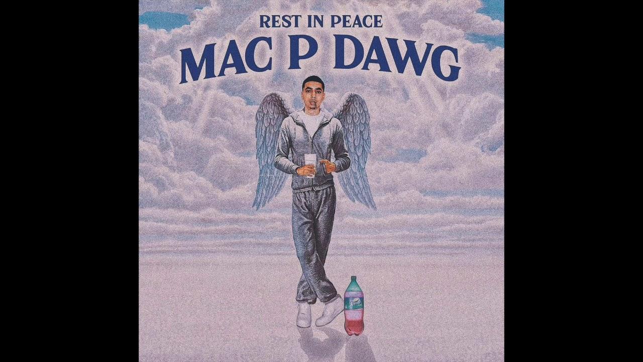 Fenix Flexin – RIP Mac P Dawg
