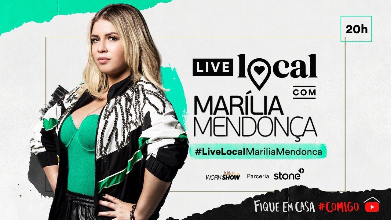 Live Marília Mendonça – #LiveLocalMariliaMendonca