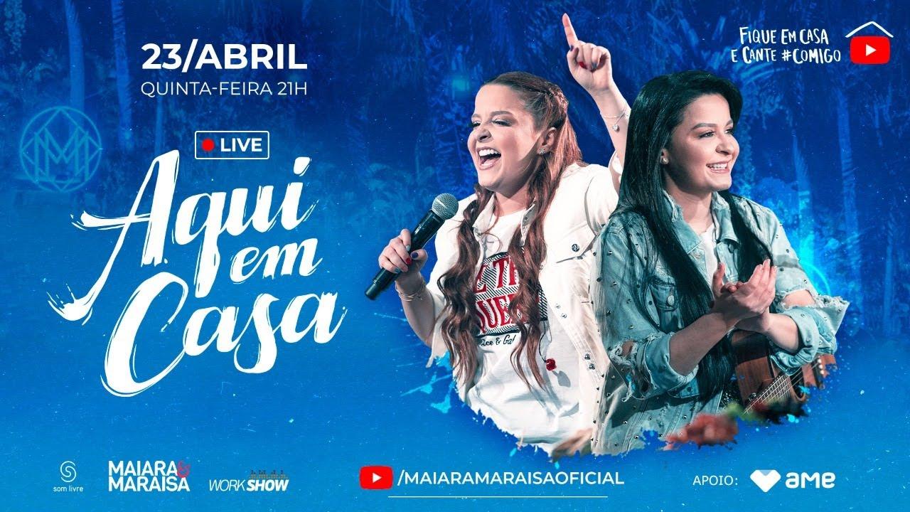Maiara e Maraisa – Live #AquiEmCasa