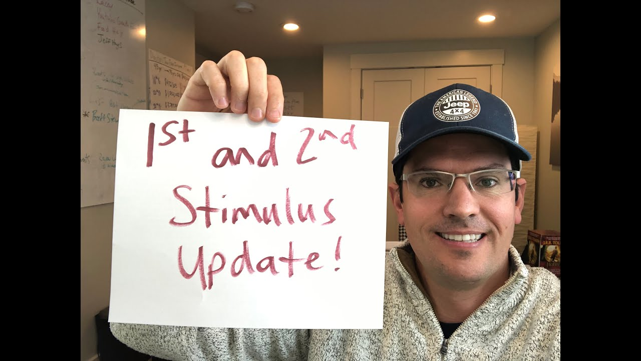 Second & First Stimulus Check Update 4/20/20.