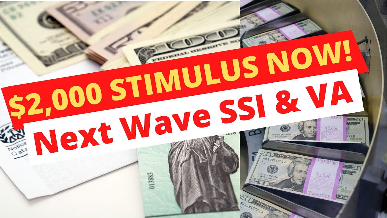 Stimulus Check Update: $2,000 NOW $1,000 AFTER, SSI, VA And More! [ April 26]