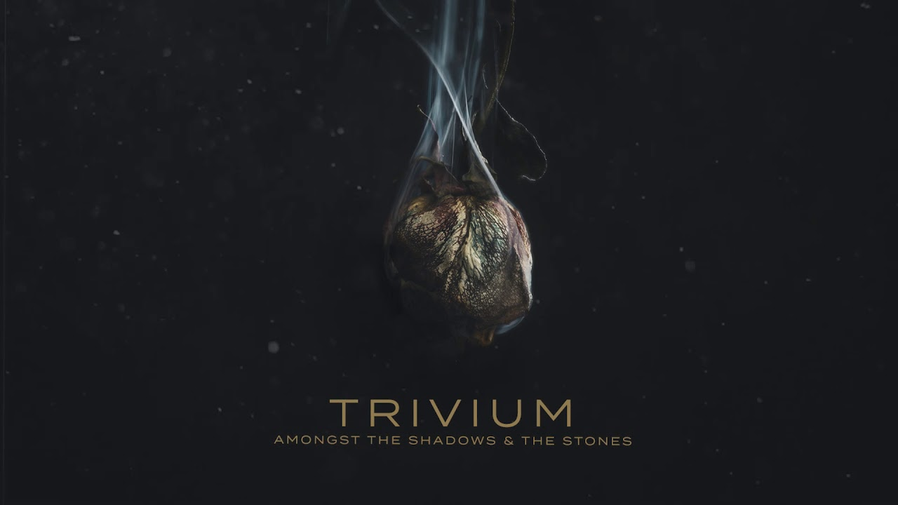 Trivium – Amongst The Shadows & The Stones (Official Audio)