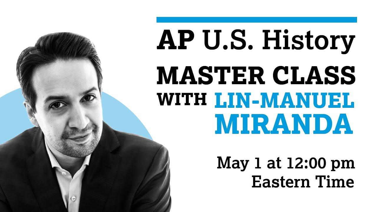 AP U.S. History: Special Edition with Lin-Manuel Miranda