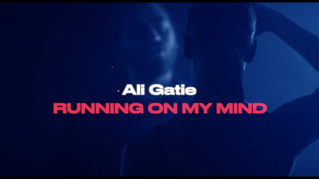 Ali Gatie – Running On My Mind (Official Lyrics Video)