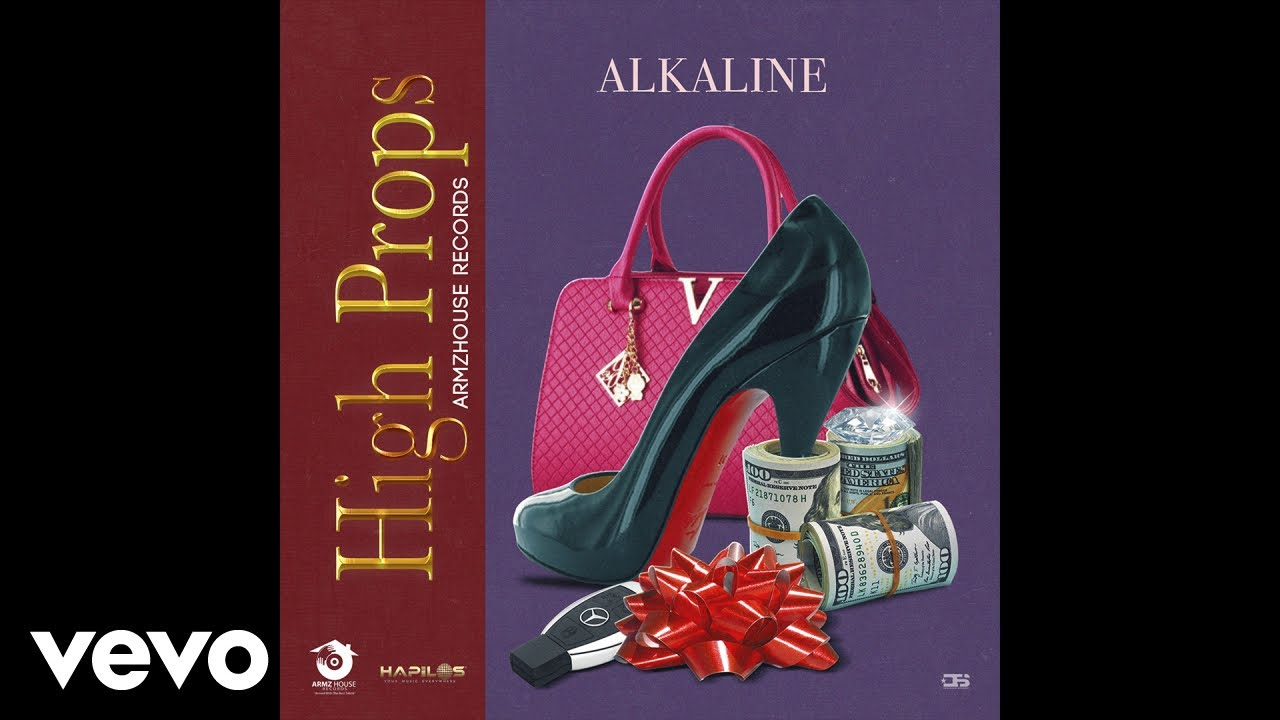 Alkaline – High Props (Official Audio)