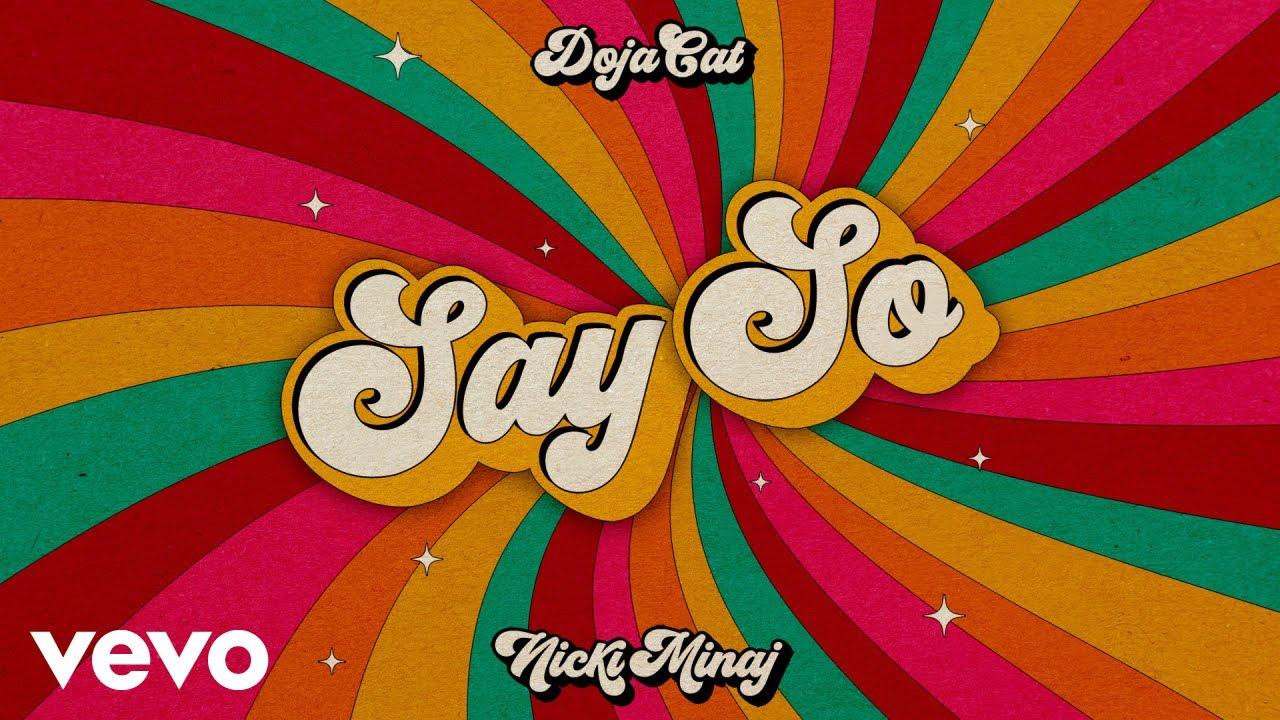 Doja Cat – Say So ft. Nicki Minaj