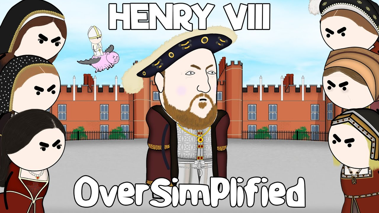 Henry VIII – OverSimplified
