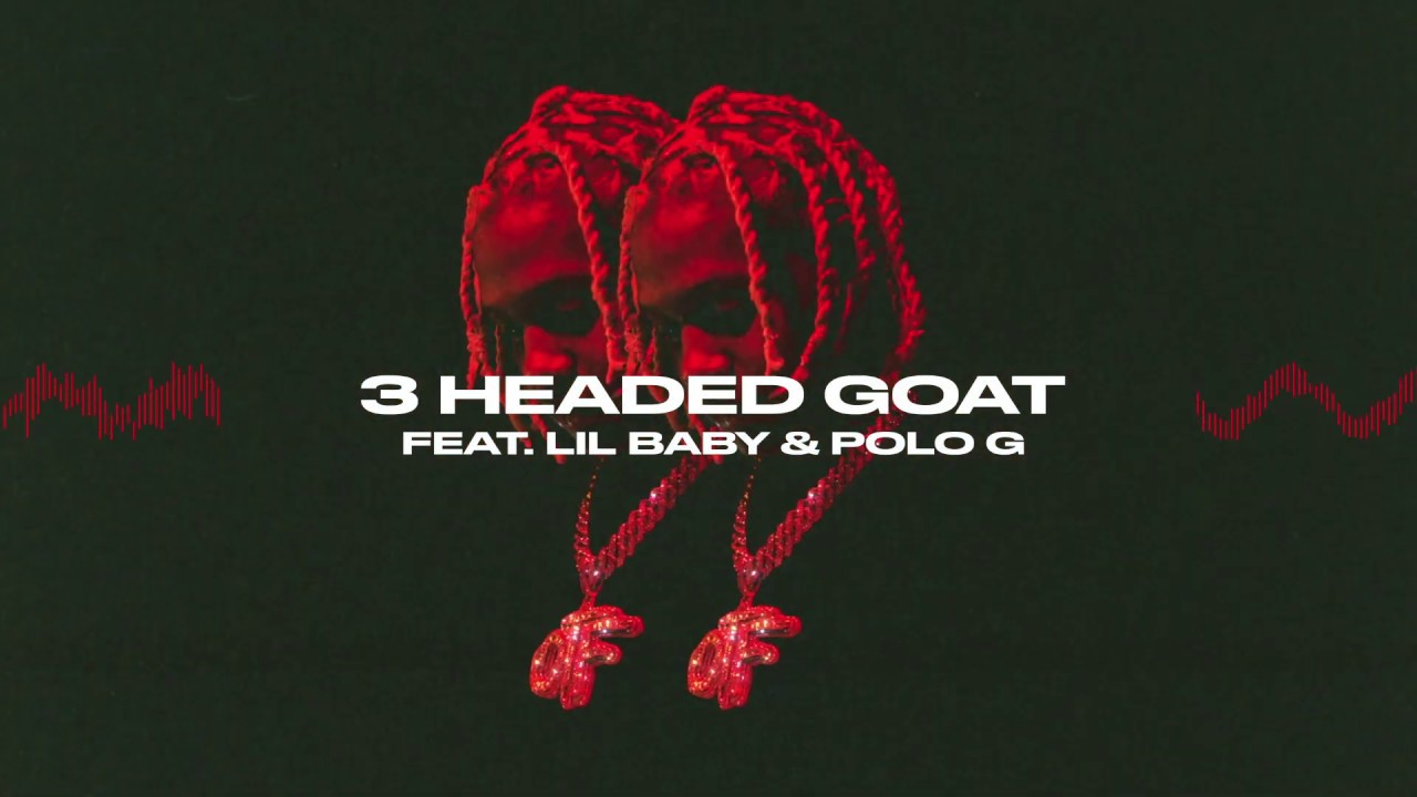 Lil Durk – 3 Headed Goat feat. Lil Baby & Polo G (Official Audio)