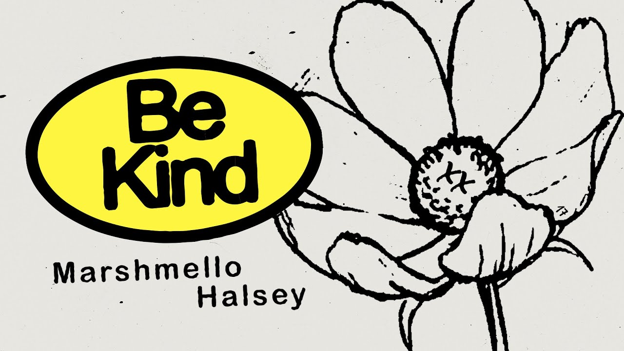 Marshmello & Halsey – Be Kind (Marshmello Lyric Video)