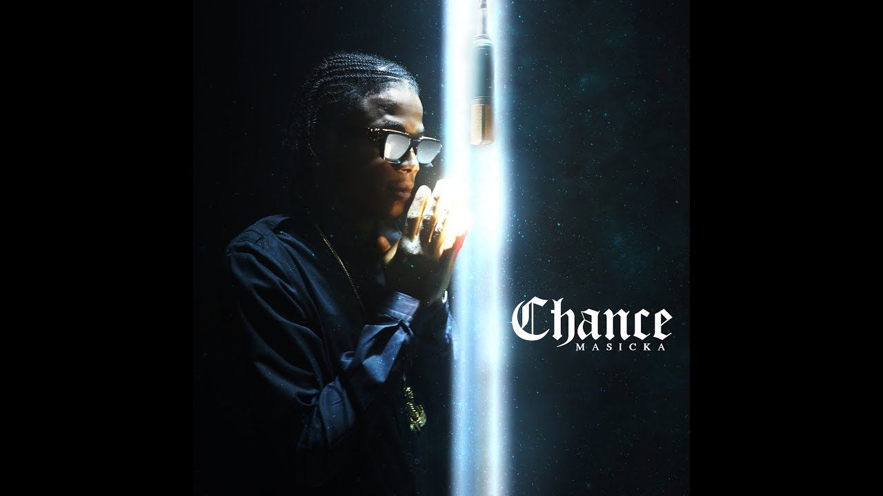 Masicka – Chance (Official Music Video)