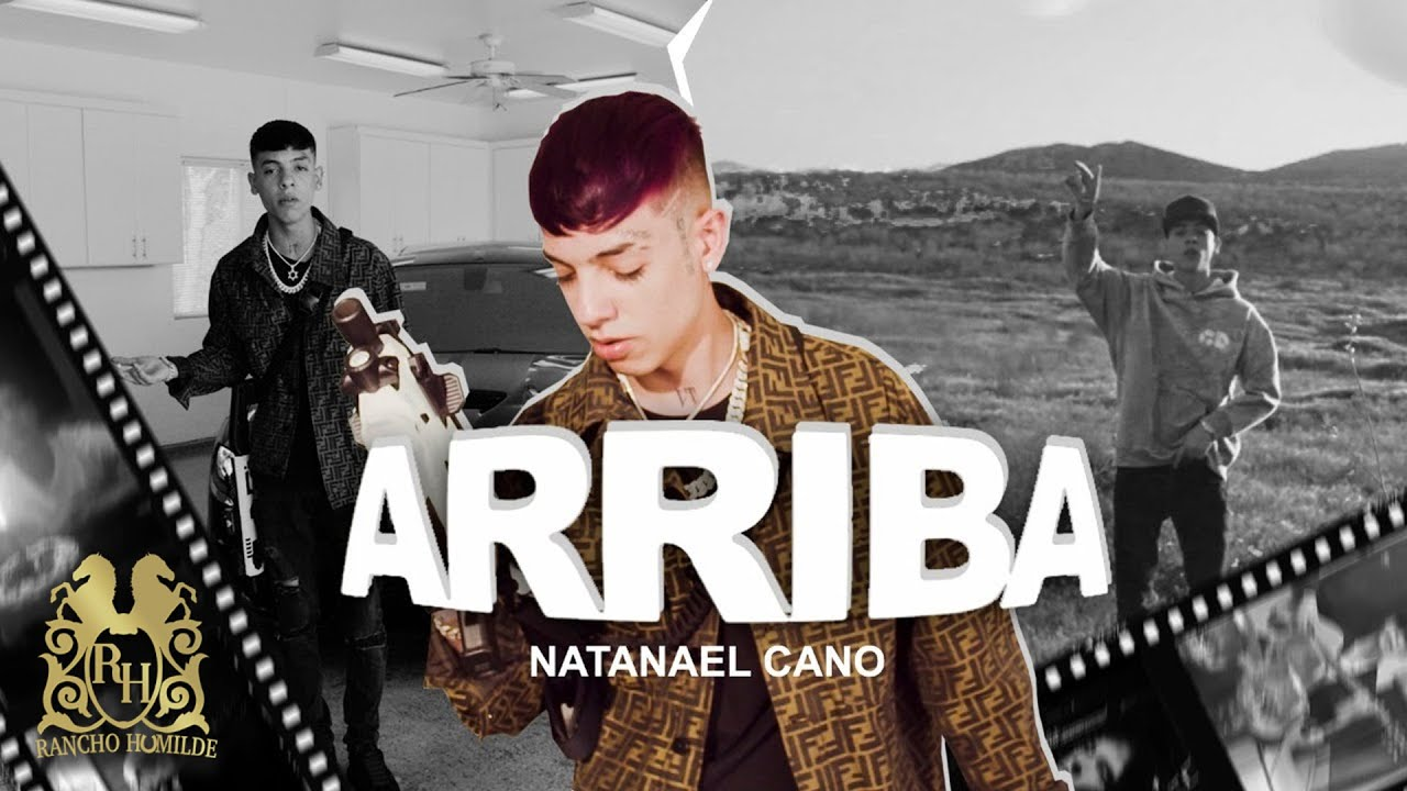 Natanael Cano – Arriba [Official Video]