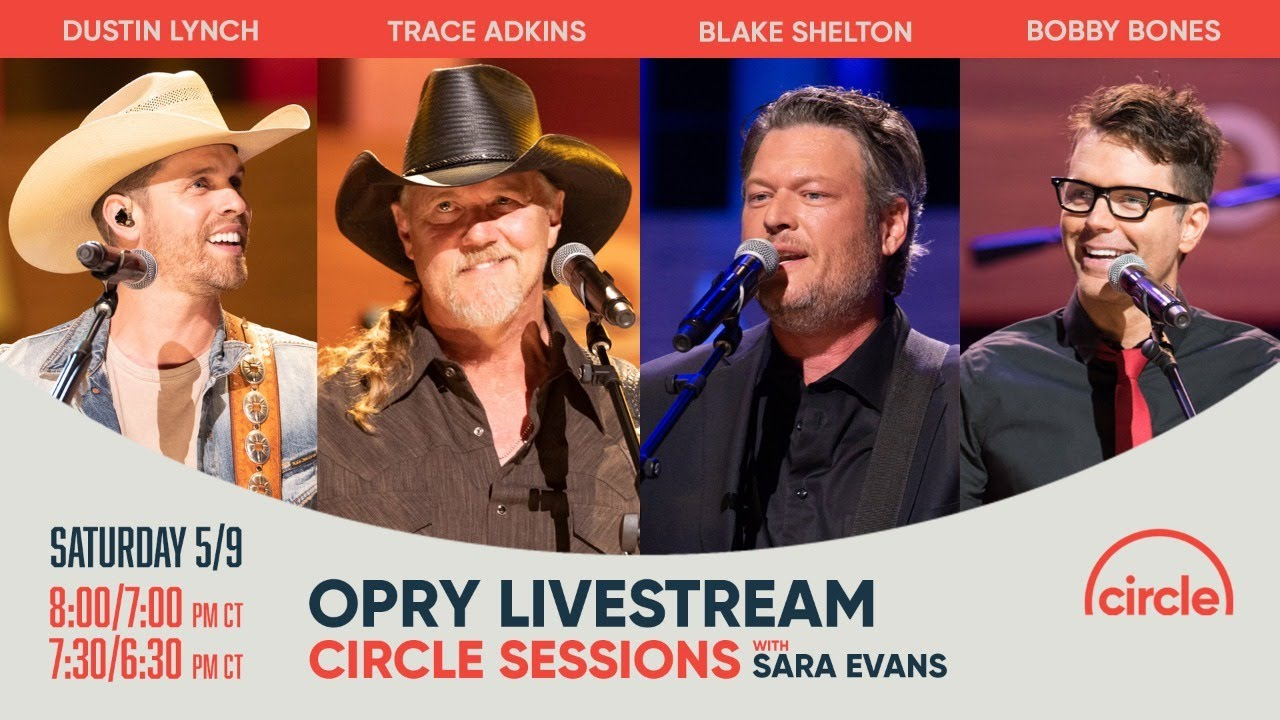 Opry Livestream – Dustin Lynch, Trace Adkins, Blake Shelton, Gwen Stefani, and host Bobby Bones