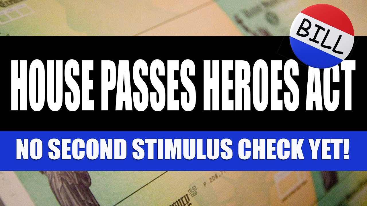 STIMULUS CHECK UPDATE: House Passes Heroes Act – What Comes Next?