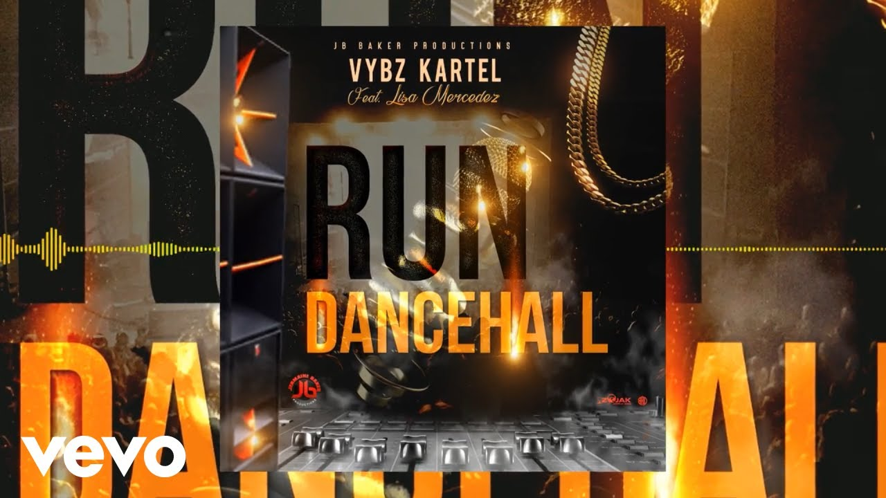 Vybz Kartel – Run Dancehall (Official Audio) ft. Lisa Mercedez