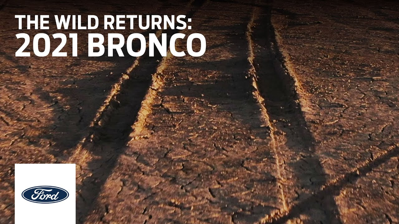 2021 Bronco: The Wild Returns 7.13.20 | Ford
