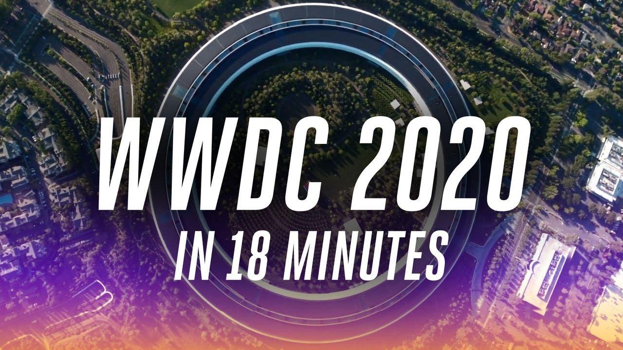 Apple WWDC 2020 keynote in 18 minutes